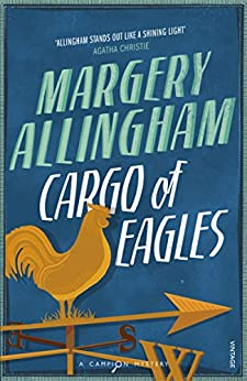 Cargo Of Eagles by [Allingham, Margery]