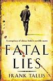 Fatal Lies: (Liebermann Papers 3) (English Edition)