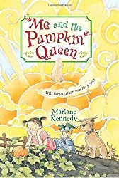 Me and the Pumpkin Queen by Marlane Kennedy (2007-07-03)