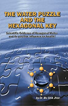The Water Puzzle and the Hexagonal Key by [Jhon, Mu Shik]