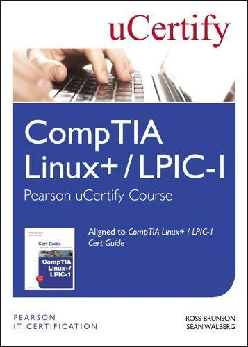 Comptia Linux+ / Lpic-1 Pearson Ucertify Course Student Access Card por Ross Brunson