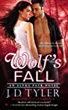 Wolf's Fall: An Alpha Pack Novel by J.D. Tyler front cover