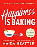 Happiness Is Baking: Cakes, Pies, Tarts, Muffins, Brownies, Cookies: Favorite Desserts from the Queen of Cake (English Edition)