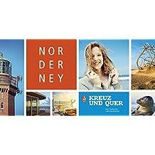 Norderney. Kreuz und quer