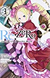 Re:ZERO -Starting Life in Another World-, Vol. 3 (Novel)
