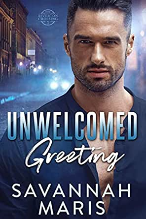 Unwelcomed Greeting: A Riverton Crossing Novel (English