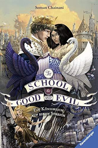 (The School for Good and Evil, Band 4: Ein Königreich auf einen Streich)