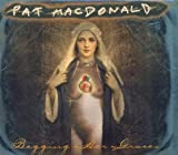 Songtexte von Pat MacDonald - Begging Her Graces