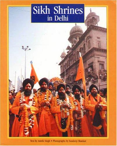 Sikh Shrines in Delhi di Mohinder Singh