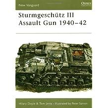 Sturmgeschütz III Assault Gun 1940-42 (New Vanguard)