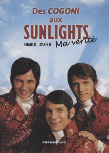 des-cogoni-aux-sunlights-ma-verite