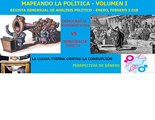 Mapeando la Política - Volumen I: Revista bimensual de análisis político por Miguel Ángel Pérez