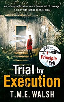 Trial by Execution (DCI Claire Winters crime series, Book 3) by [Walsh, T.M.E.]