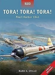Tora! Tora! Tora!: Pearl Harbor 1941 (Raid) by Mark Stille (2011-11-22)