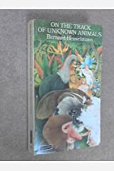 Heuvelmans: on the Track of Unknown an Paperback