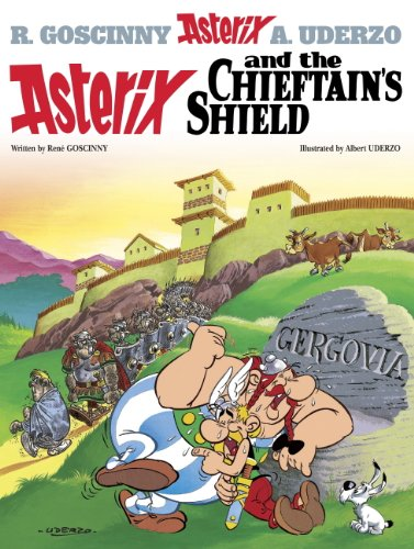 Asterix and the chieftain's shield : Goscinny and Uderzo present and Asterix adventure