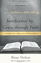 Justification By Grace Through Faith (Explorations in Biblical Theology)