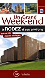 Un grand week-end à Rodez et ses environs : Autour du musée Soulages