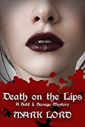 Death on the Lips (A Sotil and Savage Mystery Book 2)