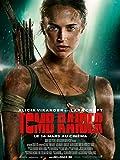 Affiche Cinéma Originale Grand Format - Tomb Raider (format 120 x 160 cm pliée) Année 2018