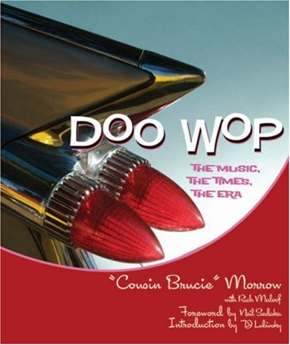 doo-wop-the-music-the-times-the-era