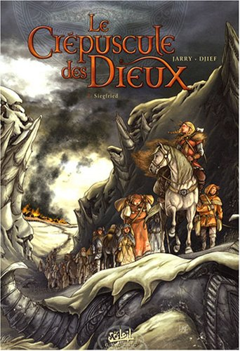 Le Crépuscule des Dieux, Tome 2 : Siegfried
