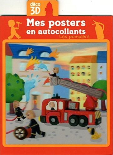 Les pompiers - Mes posters en autocollants