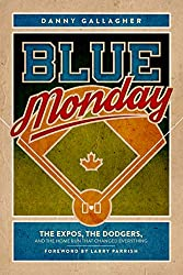 Blue Monday: one of the most unforgettable days in Canadian baseball history.Danny Gallagher leads readers up to that infamous day in October 1981 when Rick Monday of the Los Angeles Dodgers hit a home run off of Montreal Expos pitcher Steve Rogers i...