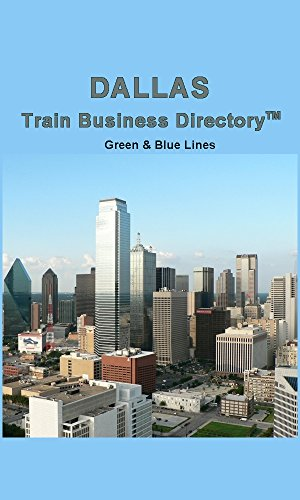 dallas-light-rail-train-business-directory-travel-guide-green-blue-lines-2017-english-edition