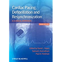 Cardiac Pacing, Defibrillation and Resynchronization: A Clinical Approach