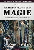Bücher der praktischen Magie: Stufe 6: Hellsehen als experimentelle Magie