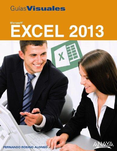 Excel 2013 (Guía Visual/Visual Guide) por Fernando Rosino Alonso