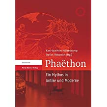 Phaethon: Ein Mythos in Antike und Moderne