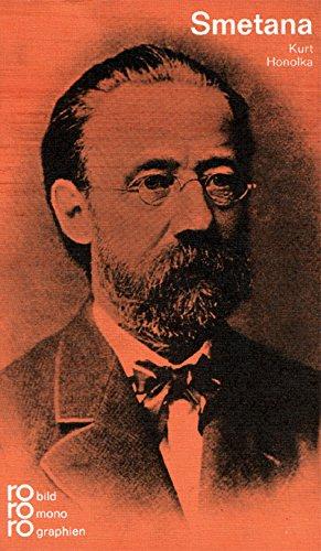 Bedrich Smetana: In Selbstzeugnissen und Bilddokum...