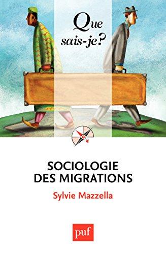 Sociologie des migrations: « Que sais-je ? » n° 3994