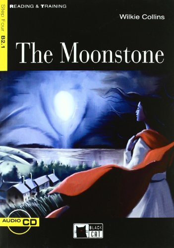 Reading + Training: The Moonstone + Audio CD (Reading & Training: Step 4) por Au Wilkie Collins