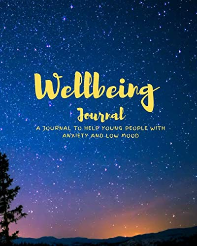 Wellbeing Journal: A journal to help young people with anxiety and low mood (Journal Angst)