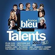 Talents France Bleu 2017, Vol. 1