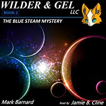 The Blue Steam Mystery: The Wilder Detective Agency, Book 2