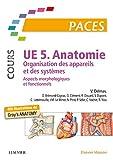UE 5 - Organisation des appareils et des systèmes - Aspects morphologiques et fonctionnels. Nouvelle présen