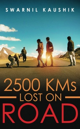 2500 Kms Lost on Road