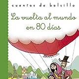 La vuelta al mundo en 80 días (Cuentos de bolsillo)