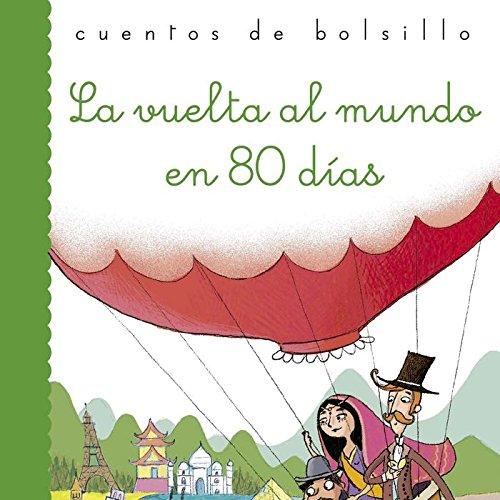 La vuelta al mundo en 80 días (Cuentos de bolsillo) por Julio Verne
