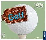 Golf (Soforthelfer): SCHNELLER BESSER GOLFEN (Kosmos Soforthelfer)