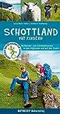 Schottland mit Kindern: 66 Wander- und Entdeckertouren in den Highlands und auf den Inseln (Abenteuer und Erholung für Familien)