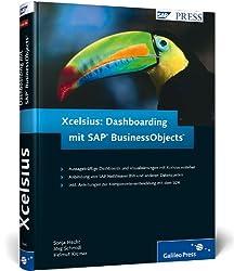 Xcelsius: Dashboarding mit SAP BusinessObjects (SAP PRESS)