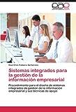 Sistemas Integrados Para La Gestion de La Informacion Empresarial