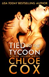 Tied to the Tycoon (Standalone Romance) (Club Volare Book 2) (English Edition)