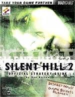 Silent Hill 2 Official Strategy Guide de Dan Birlew