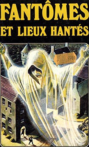 Fantômes et lieux hantés (Guide de l'étrange) par Eric Maple